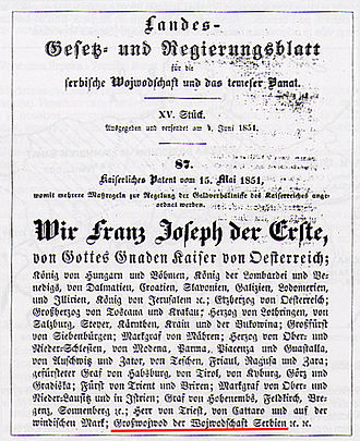 Voivodeship of Serbia and Banat of Temeschwar - Titles of the Habsburg emperor in an historical document from 1851: among other titles, emperor Francis Joseph I was also great voivode of the Voivodeship of Serbia (German: Grosswojwod der Wojwodschaft Serbien).