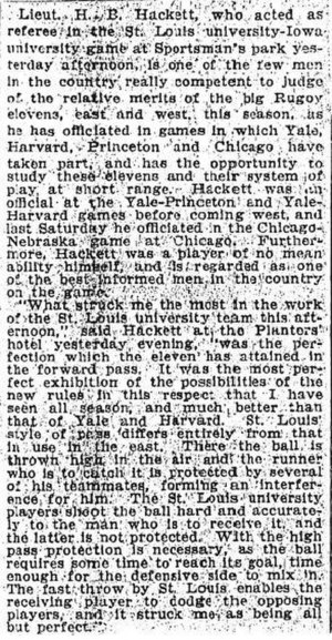 Eddie Cochems -  Referee Hackett's analysis of St. Louis' passing game against Iowa, St. Louis Globe-Democrat, written by Ed Wray, November 30, 1906