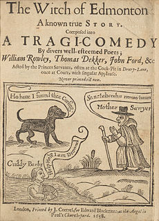 <i>The Witch of Edmonton</i> play written by Thomas Dekker