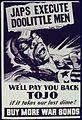 Japs Execute Doolittle Men. We'll Pay You Back Tojo If it Takes Our Last Dime. Buy More War Bonds. - NARA - 534027.jpg