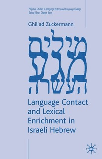 <i>Language Contact and Lexical Enrichment in Israeli Hebrew</i>
