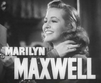 Marilyn Maxwell - From the trailer for Stand By for Action