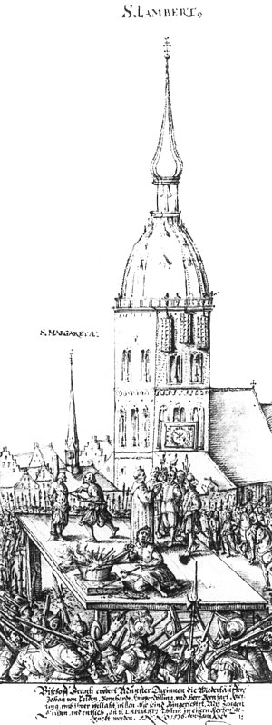 Münster rebellion - Historical drawing of the execution of the leaders of the rebellion. In the background the cages are already in place at the old steeple of St. Lambert's church.