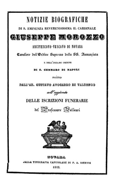 File:Notizie biografiche di S. Eminenza Reverendissima il cardinale Giuseppe Morozzo (Avogadro di Valdengo).djvu
