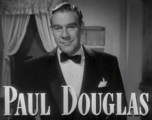 Paul Douglas (actor) - in A Letter to Three Wives (1949)
