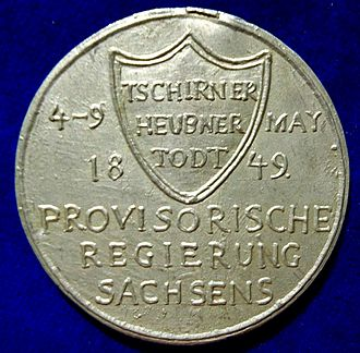 May Uprising in Dresden - The reverse of this medal shows the names of the leaders of the provisional government  Tzschirner, Heubner and Todt, and the dates of the uprising.