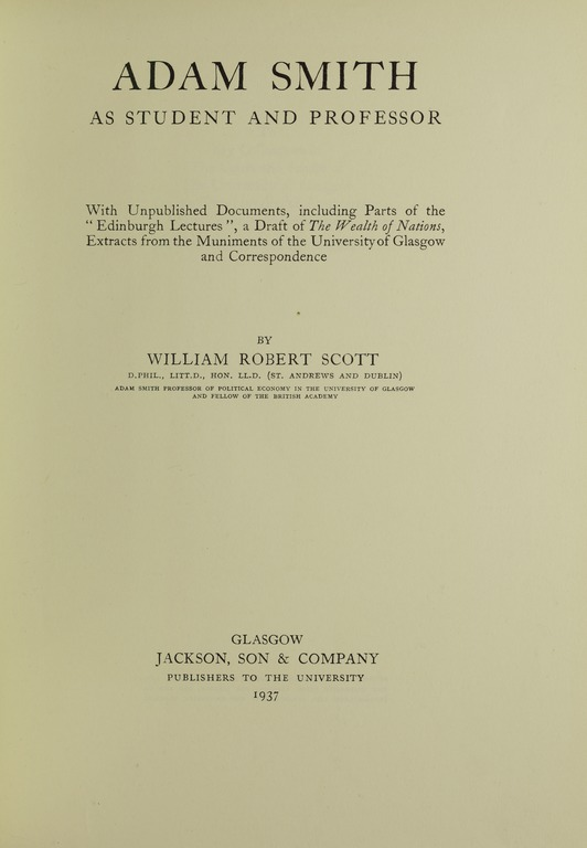 adam smith lectures In 1759, adam smith published the theory of moral sentiments exemplifying most of his lectures while at glasgow university the literary work mainly concerned how.