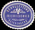 Siegelmarke Schulleitung Friedrichswald-Reichenberg W0369105.jpg