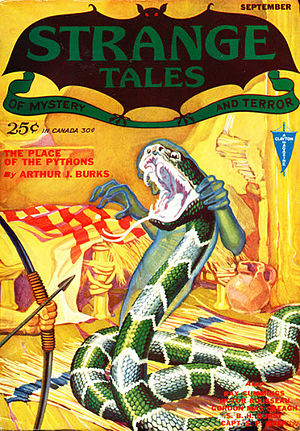 """Arthur J. Burks - Burks's """"The Place of the Pythons"""" was the cover story in the debut issue of Strange Tales in 1931"""