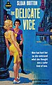 The Delicate Vice by Sloan Britton - Midwood F310 1960.jpg