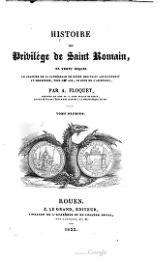 Amable Floquet - Histoire du privilege de saint Romain vol 1, Le Grand, 1833.djvu