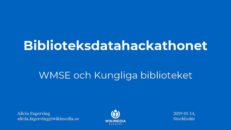 Fil:Biblioteksdatahackathonet WMSE and National Library of Sweden 2019-01-14.pdf