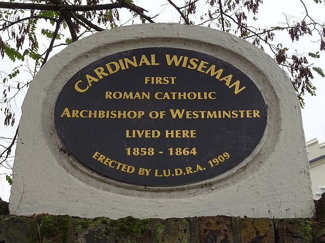 Nicholas Wiseman black plaque - Cardinal Wiseman, first Roman Catholic Archbishop of Westminster lived here 1858 – 1864.