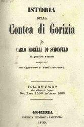 Italiano: Istoria della Contea di Gorizia in quattro volumi compresavi un Appendice di note illustrative