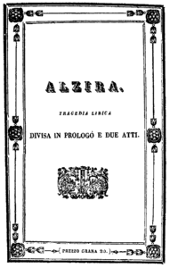 Giuseppe Verdi - Alzira - titlepage of the libretto - Naples 1845.png