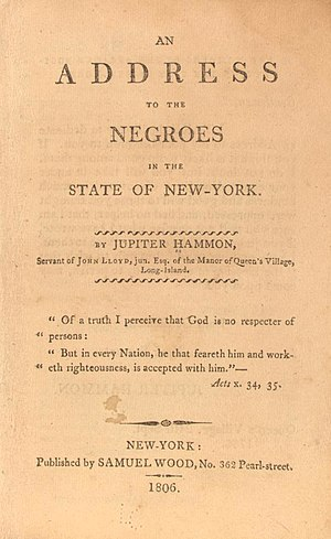 "Jupiter Hammon - Hammon's ""Address to the Negroes in the State of New-York"", 1806"