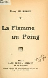 Henry Malherbe: La Flamme au poing