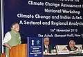 "Jairam Ramesh addressing at the National Workshop on ""India Climate Change & India – A 4x4 Assessment"", organised by the Indian Network for Climate Change Assessment (INCCA), in New Delhi on November 16, 2010.jpg"
