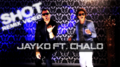 Jayko Ft Chalo - Shot (Remix Video) (Wallpaper 1).png