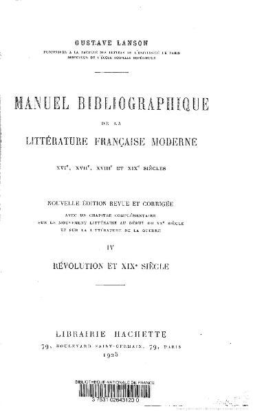 File:Lanson - Manuel bibliographique de la littérature française moderne, t4, 1925.djvu