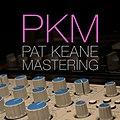 Pat Keane Mastering.jpg
