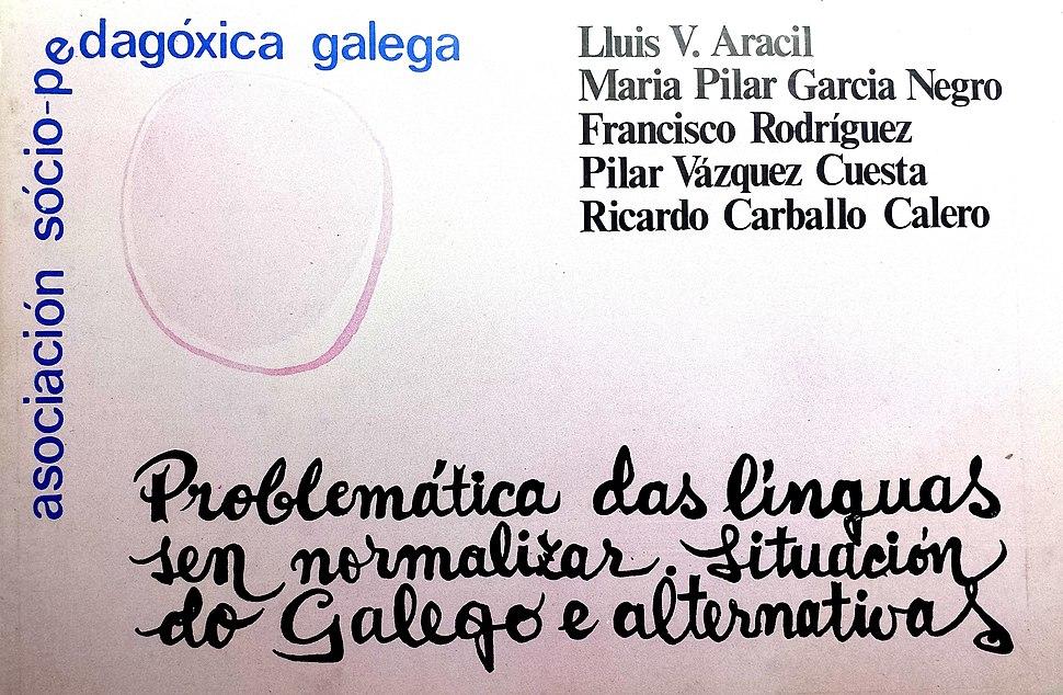 Problemática das línguas sen normalizar. Situación do galego e alternativas, 1980