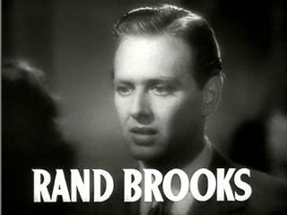 Rand Brooks actor and rancher (1918-2003)