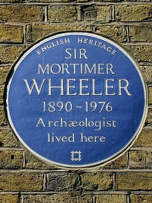 SIR MORTIMER WHEELER 1890-1976 Archæologist lived here.jpg