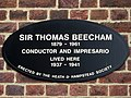 Sir Thomas Beecham 1879 - 1961 Conductor and Impresario Lived Here 1937 - 1941.jpg