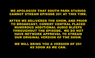 201 (South Park) - Apology from South Park Studios for not being able to stream the episode.
