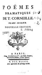 Thomas Corneille: Poèmes dramatiques