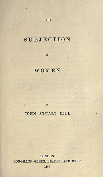 The Subjection of Women - The title page of first print of Subjection of Women, 1869