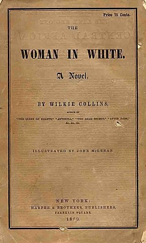 The Woman in White (novel) - Cover of first US edition