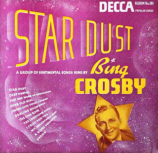 <i>Star Dust</i> (Bing Crosby album) 1940 compilation album by Bing Crosby