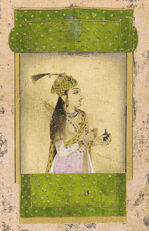 Begum - Begum Malika-uz-Zamani, wife of the Mughal Emperor Muhammad Shah.
