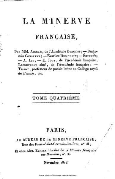 File:Aignan - Constant - Dumoulin - Etienne - Jay - Jouy - Lacretelle aîné - Tissot - La Minerve française, 4.djvu