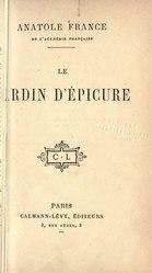 Anatole France: Le Jardin d'Épicure