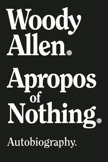 <i>Apropos of Nothing</i>