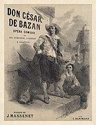 Célestin Nanteuil - Jules Massenet - Don César de Bazan.jpg