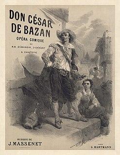 <i>Don César de Bazan</i> opera by Jules Massenet