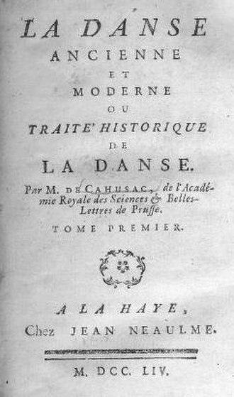 Louis de Cahusac - Louis de Cahusac La danse ancienne et moderne (The Hague 1754)