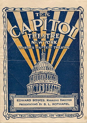 Capitol Theatre (New York City) - Capitol Theatre program (1922), mentioning Edward Bowes and S. L. Rothafel, manager and producer.