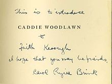 Example An inscription on the title page of Caddie Woodlawn, signed by the author Carol Ryrie Brink.