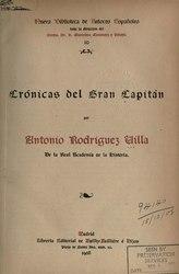 Antonio Rodríguez Villa: Crónicas del Gran Capitán
