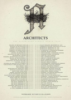 "One Hundred Days: The Story of Architects Almost World Tour - This is the tour poster- created by Architects and publicly posted on the internet- displaying all of the band's tour schedule for the ""Daybreaker Almost world tour""."