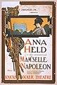 F. Ziegfeld, Jr. presents Anna Held in Jean Richepin's play, Mam'selle Napoleon music by Gustave Lüders ; lyrics & adaptation by Joseph Herbert. LCCN2014636744.jpg