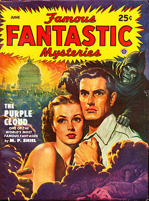 The Purple Cloud - The Purple Cloud was reprinted in the June 1949 issue of Famous Fantastic Mysteries