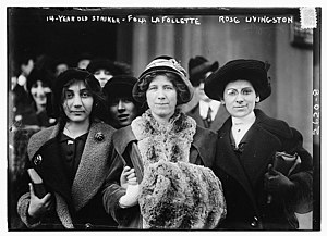 Rose Livingston - Unidentified striker, Fola La Follette and Rose Livingston in New York City in 1913