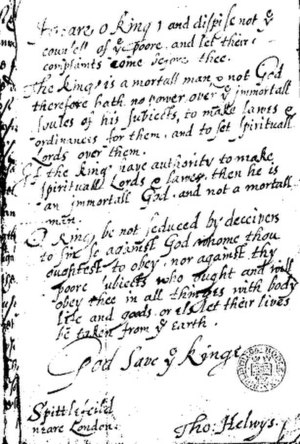 Thomas Helwys - Message from Helwys to James I that resulted in Helwys's imprisonment and death.