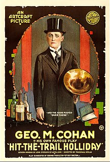 <i>Hit-The-Trail Holliday</i> 1918 film by Marshall Neilan